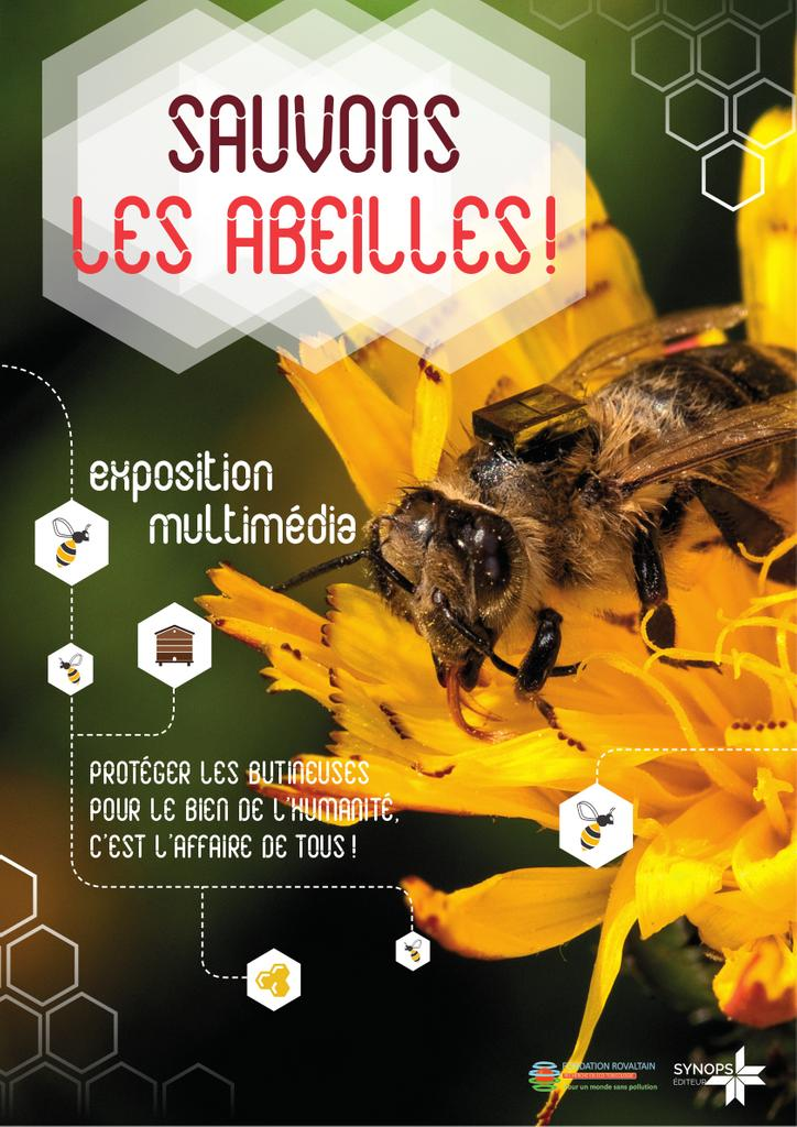Sauvons les abeilles ! : exposition multimédia sur les butineuses, leur déclin, leur étude et leur protection |
