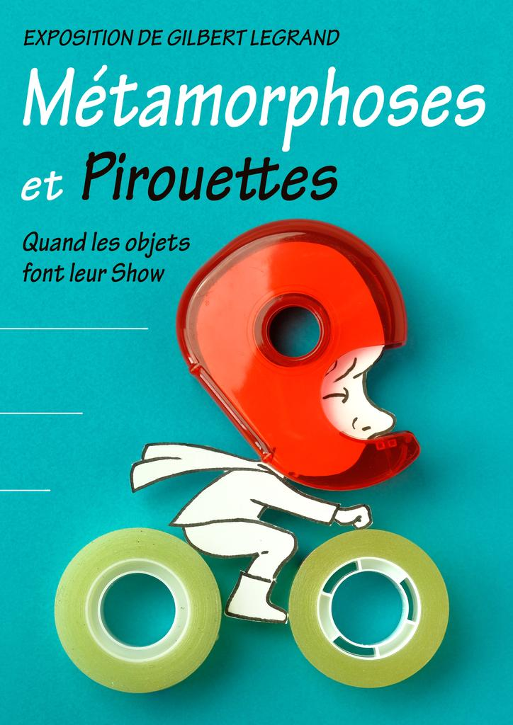 Métamorphoses et pirouettes : quand les objets font leur Show / Gilbert Legrand |