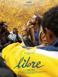 Libre / Michel Toesca, réal. | Toesca, Michel. Metteur en scène ou réalisateur