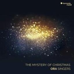 The Mystery of Christmas / Ora Singers | Byrd, William (1543-1623). Compositeur